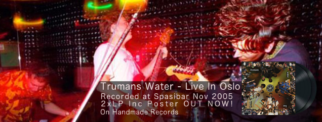 Trumans Water - Live In Oslo