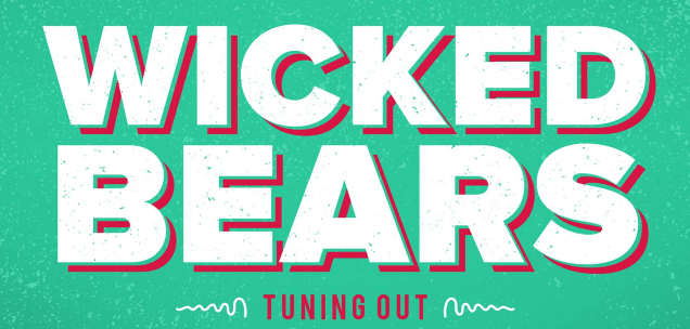 WICKED BEARS!