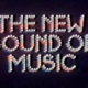The New Sound of Music