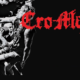 CRO MAGS!