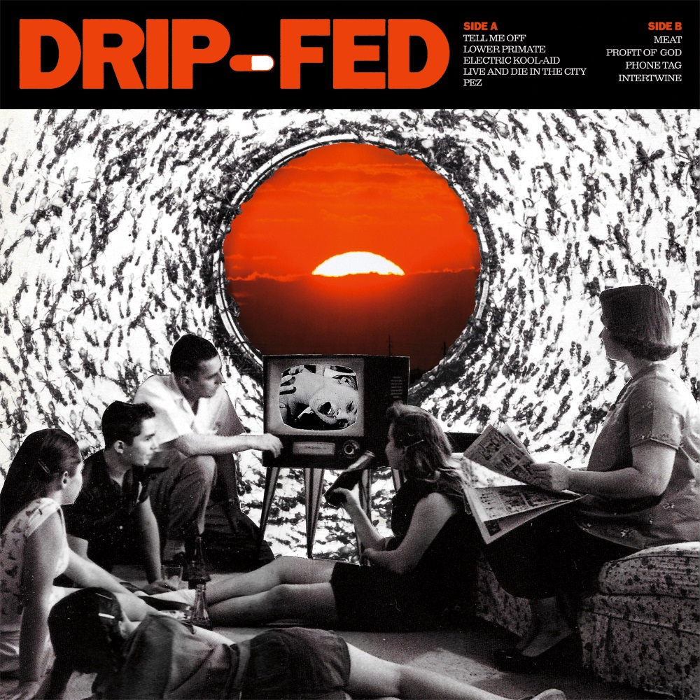 DRIP FED cover