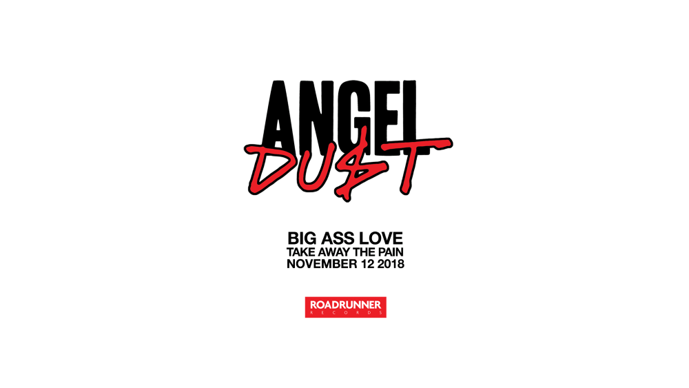 ANGEL DUST big ass love