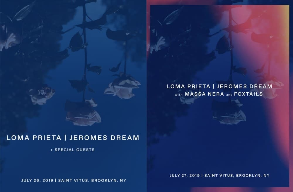 LOMA PRIETA and JEROMES DREAM Brooklyn shows