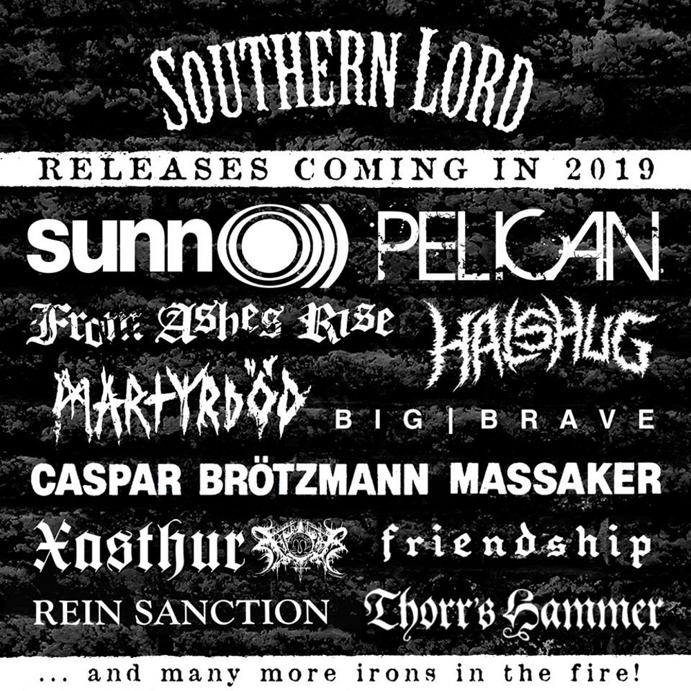 Southern Lords releases in 2019