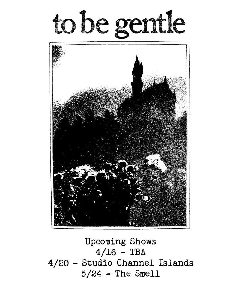 TO BE GENTLE shows