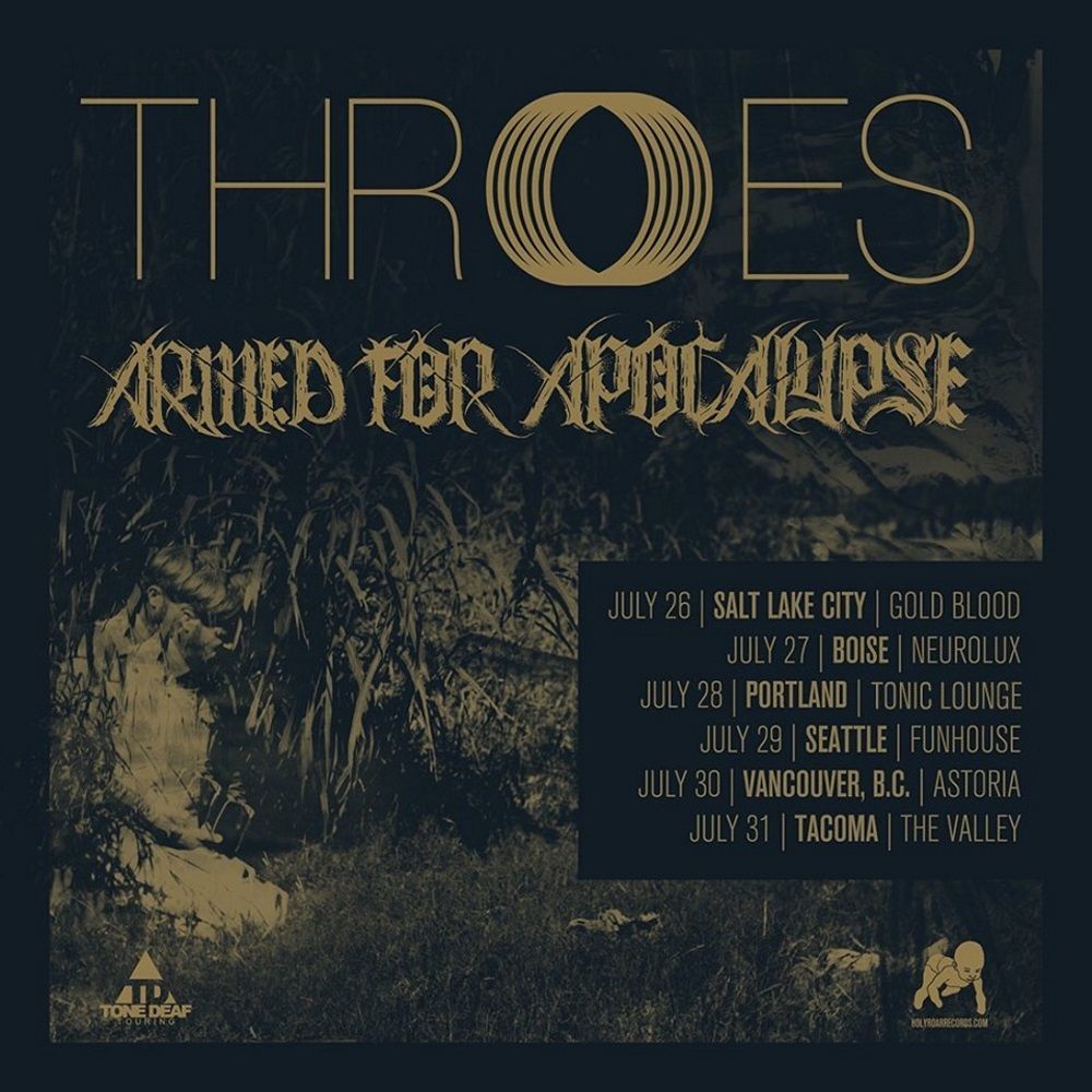 THROES tour dates