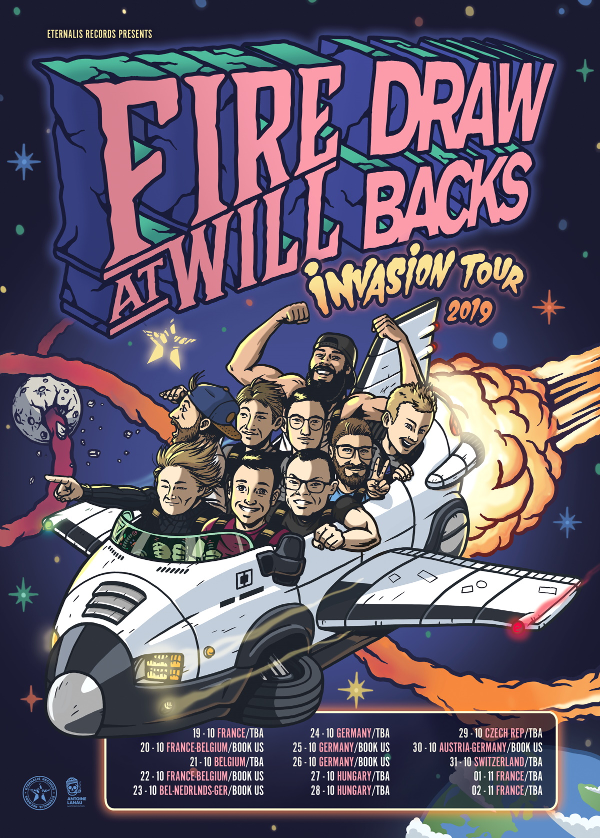 FIRE AT WILL and DRAWBACKS tour