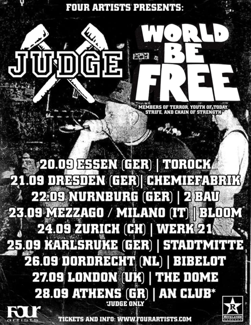JUDGE and WORLD BE FREE European tour dates