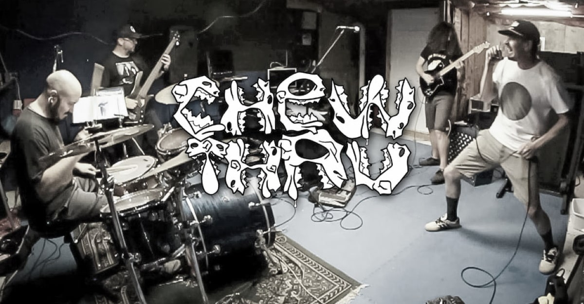 CHEW THRU band