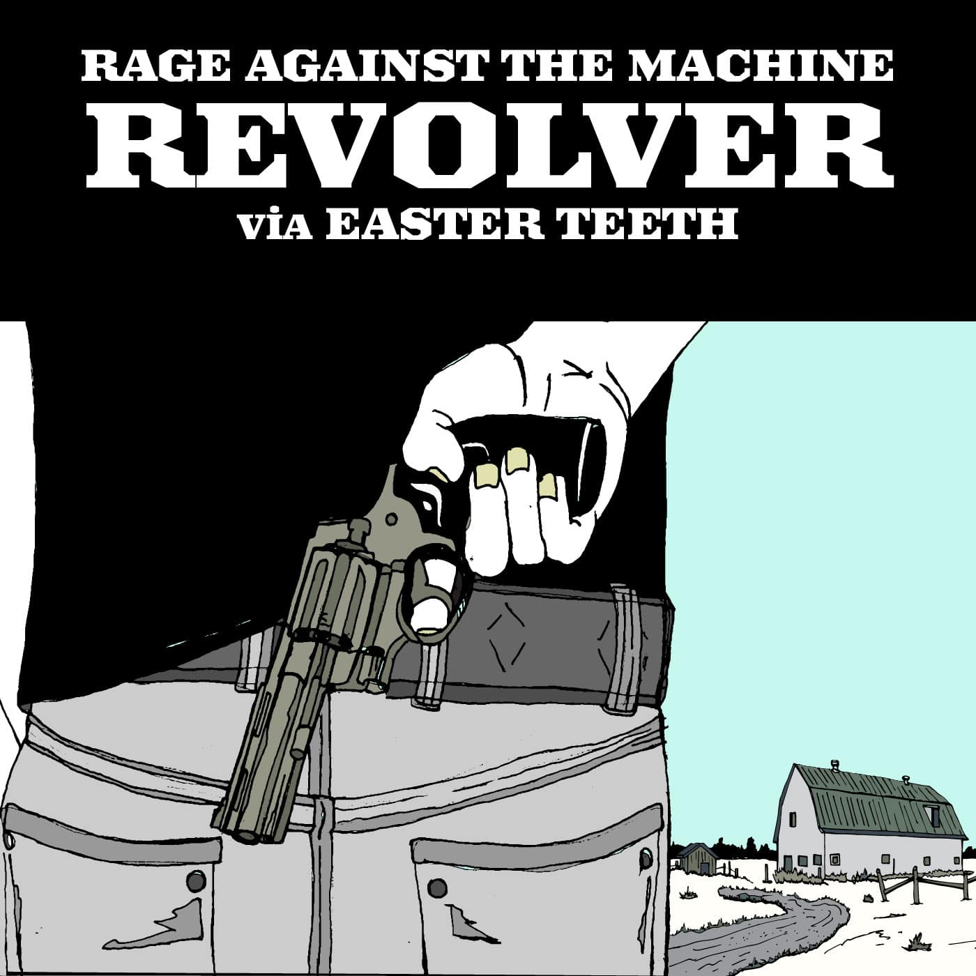 Revolver cover - RATM by EASTER TEETH