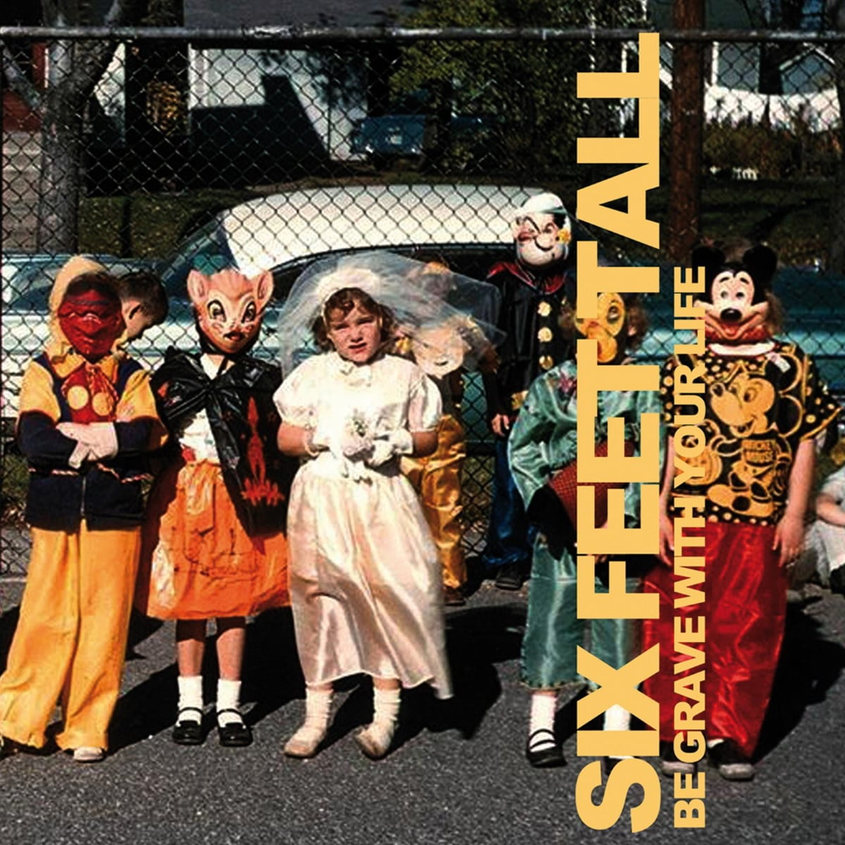 Six Feet Tall cover