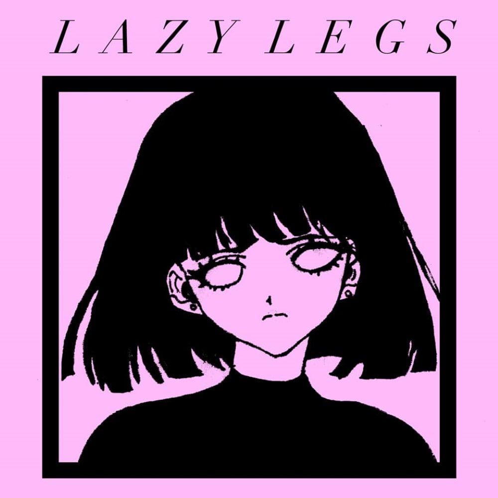 Lazy Legs, by Laura
