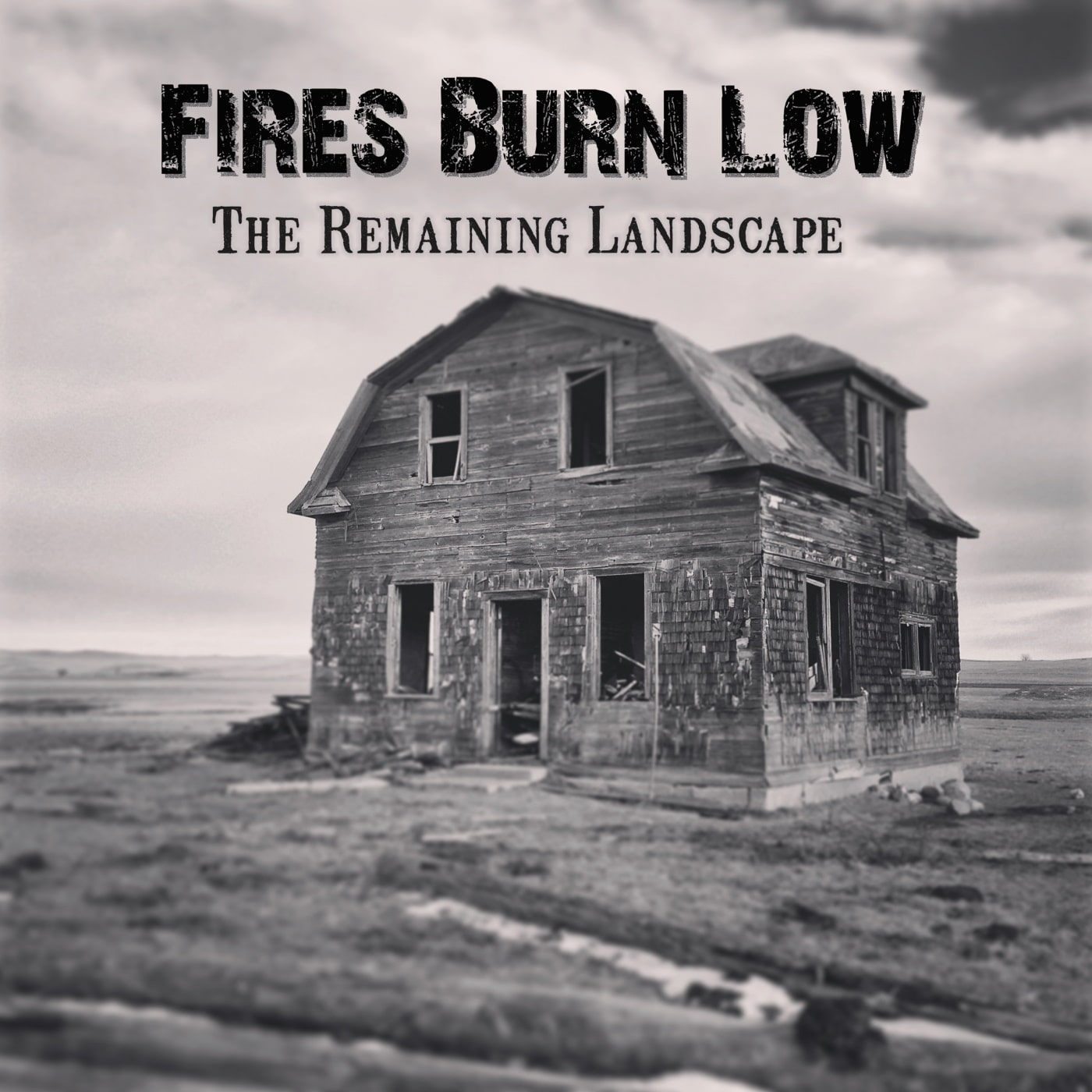Cover - Fires Burn Low - The Remaining Landscape